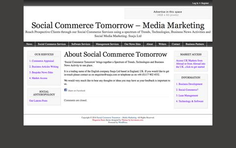 Screenshot of About Page newsinuk.info - About Social Commerce Tomorrow | Social Commerce Tomorrow - Media Marketing - captured May 23, 2016