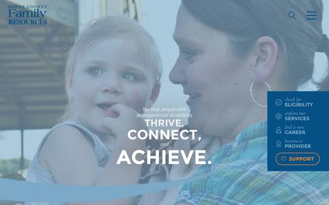 Screenshot of Home Page bcfr.org - Home   Boone County Family ResourcesBoone County Family Resources   We help people with developmental disabilities thrive, connect, and achive - captured Nov. 22, 2016