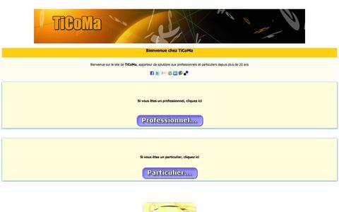Screenshot of Home Page ticoma.fr - TiCoMa: Pour ne pas vous tromper dans votre choix - captured Oct. 9, 2014