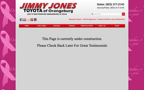 Screenshot of Testimonials Page jimmyjonestoyota.com - Jimmy Jones Toyota of Orangeburg is a Orangeburg Toyota dealer and a new car and used car Orangeburg SC Toyota dealership. - captured Oct. 10, 2014