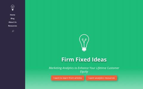 Screenshot of Home Page firmfixedideas.com - Firm Fixed Ideas | Firm Marketing Advice from a Marketer - captured Dec. 5, 2018