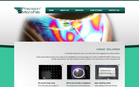 Screenshot of Case Studies Page precisionmicrofab.com - Case studies in micro manufacturing | Precision MicroFab - captured Sept. 30, 2014