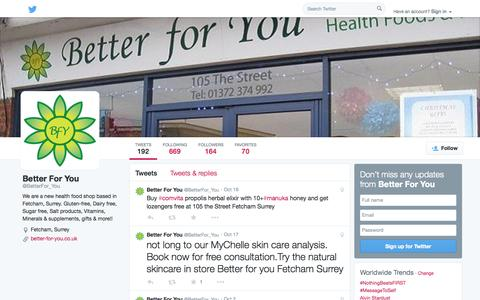 Screenshot of Twitter Page twitter.com - Better For You (@BetterFor_You) | Twitter - captured Oct. 23, 2014