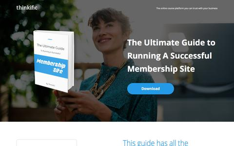 Screenshot of Landing Page thinkific.com - The Ultimate Guide To Running A Membership Site - captured July 27, 2017