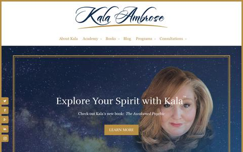 Screenshot of Home Page exploreyourspirit.com - Explore Your Spirit with Kala | Your Guide To The Otherside - captured July 1, 2017