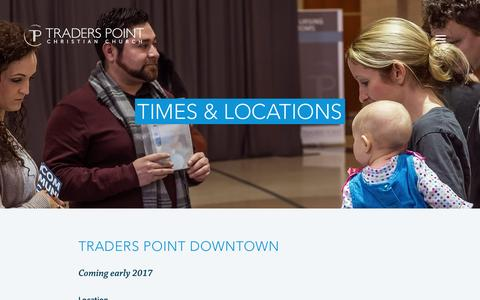 Screenshot of Locations Page tpcc.org - Times & Locations | Traders Point Christian Church - captured Dec. 7, 2016