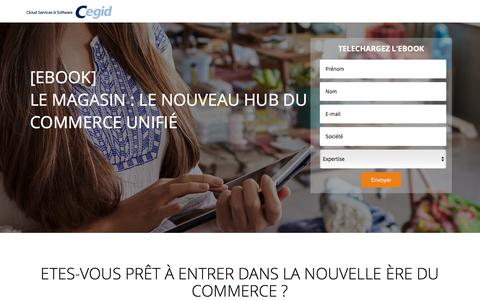 Screenshot of Landing Page cegid.com - Ebook : le magasin, le nouveau hub connecté du commerce unifié - captured Oct. 4, 2017