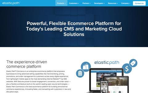 Screenshot of Products Page elasticpath.com - Ecommerce Platform for Enterprise, Retail & Digital Commerce - captured March 19, 2016