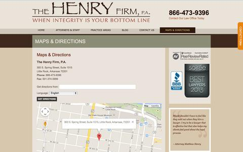 Screenshot of Maps & Directions Page thehenryfirmpa.com - Maps & Directions | Little Rock, Arkansas | The Henry Firm, P.A. - captured Sept. 30, 2014