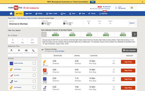 49 Flights Chennai to Mumbai Fares @Rs.1820+Cashback | MakeMyTrip®