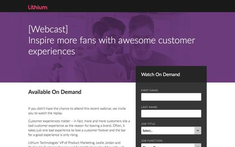 Screenshot of Landing Page lithium.com - [Webcast] Inspire more fans with awesome customer experiences - captured June 8, 2018