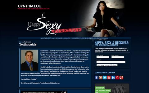 Screenshot of Testimonials Page cynthialou.com - Cynthia Lou.: Purveyor of the Happy, Sexy, Reckless Life. Motivation, inspiration, and education to live a high performance life and Start Your Damn Business Already!   » Testimonials - captured Oct. 6, 2014