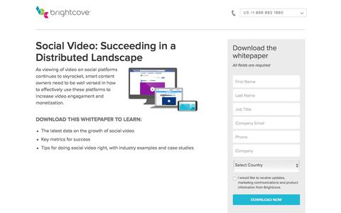 Screenshot of Landing Page brightcove.com - Brightcove | Social Video: Succeeding in a Distributed Landscape - captured March 26, 2018