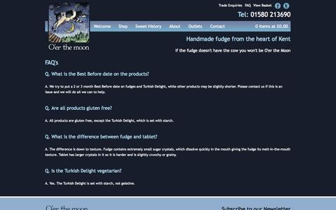 Screenshot of FAQ Page oer-the-moon.co.uk - O'er The Moon Confectionery FAQ - captured Oct. 27, 2014