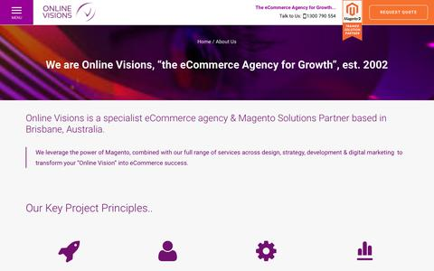"We are Online Visions, ""the eCommerce Agency for Growth"", est. 2002 - Magento Enterprise Solution Partner 