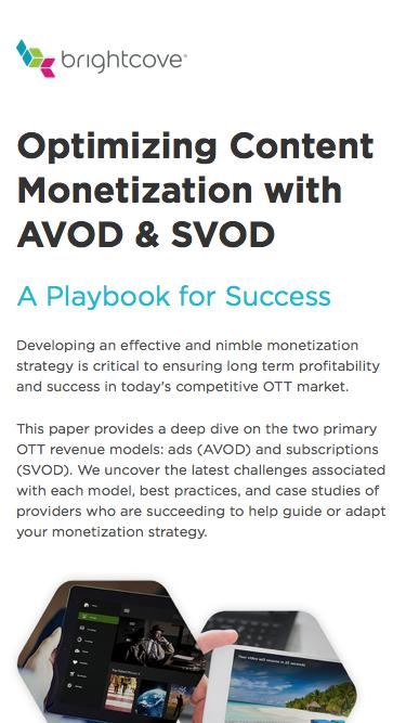 Brightcove | Optimizing Content Monetization with AVOD & SVOD