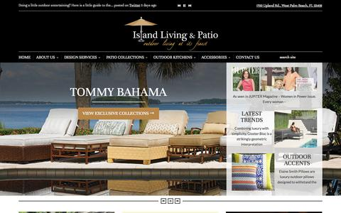 Screenshot of Home Page islandlivingandpatio.com - Island Living & Patio, Outdoor Living at its Finest, Front Version I - Island Living & Patio - captured Oct. 6, 2014