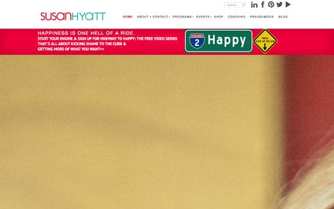Screenshot of Home Page shyatt.com - Susan Hyatt | is a Master Certified Coach who helps women create personal revolutions in the areas of weight loss and entrepreneurship.  Ideal Life Design | Create What You Want | Trained by Oprah's Dr. Martha Beck - captured Sept. 19, 2014