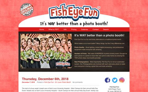 Screenshot of Home Page fisheyefun.com - Fish Eye Fun – A St. Louis Photo Booth Service » It's WAY better than a photo booth! - captured Dec. 9, 2018