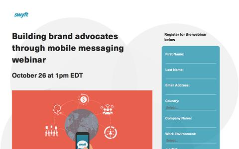 Screenshot of Landing Page monotype.com - Swyft Webinar: Building Brand Advocates with Messaging Apps - captured Oct. 23, 2016