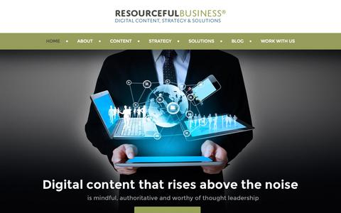 Screenshot of Home Page resourcefulbusiness.com - Resourceful Business | Digital Content, Strategy and Solutions - captured Sept. 11, 2015