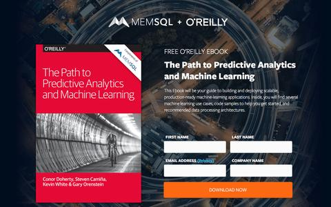 Screenshot of Landing Page memsql.com - Free O'Reilly Book: Path to Predictive Analytics and Machine Learning - captured Oct. 13, 2016