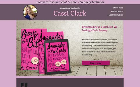 Screenshot of Home Page cassiclark.com - Articles and Books by Cassi Clark - captured Oct. 29, 2018