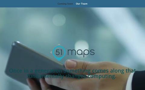 Screenshot of Home Page 51-maps.com - 51Maps Coming Soon - 51maps - captured Jan. 10, 2016