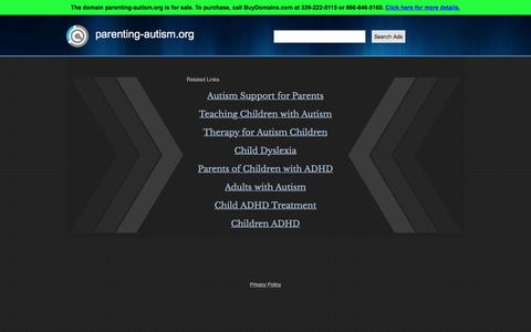 Screenshot of Home Page parenting-autism.org - parenting-autism.org Is For Sale - captured March 5, 2016