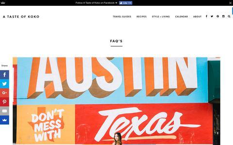 Screenshot of FAQ Page atasteofkoko.com - FAQ'S | A Taste of Koko - Austin's Top Food & Travel Blog - captured July 21, 2018