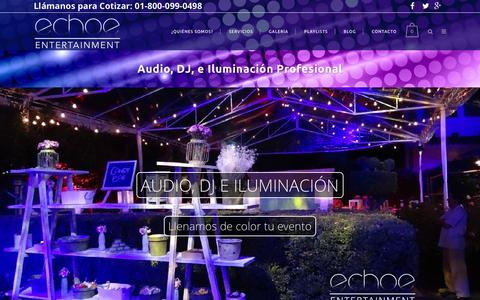 Screenshot of Home Page echoe.mx - Echoe Entertainment | DJ para Fiestas, Bodas y Eventos. - captured Jan. 25, 2016