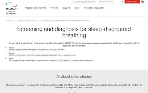 Screening for Sleep-Disordered Breathing (SDB)| ResMed