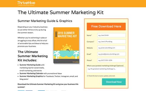 Screenshot of Landing Page thrivehive.com - The Ultimate Summer Marketing Kit | ThriveHive - captured Aug. 19, 2016