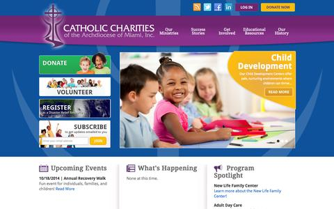 Screenshot of Home Page ccadm.org - Catholic Charities of the Archdiocese of Miami, Inc. | We serve people not because they are Catholic.  We serve people because we are Catholic.© - captured Oct. 2, 2014