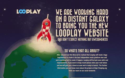 Screenshot of Home Page looplay.com - Looplay New Website Is Coming Soon - captured Feb. 1, 2016