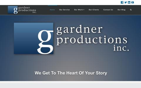 Screenshot of Home Page gardnerproductions.ca - Gardner Productions | We Get To The Heart of Your Story - captured Sept. 25, 2014