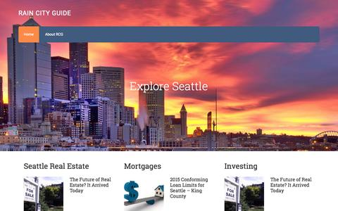 Screenshot of Home Page raincityguide.com - Rain City Guide - Your Guide to the Seattle Real Estate Market - captured Aug. 16, 2015