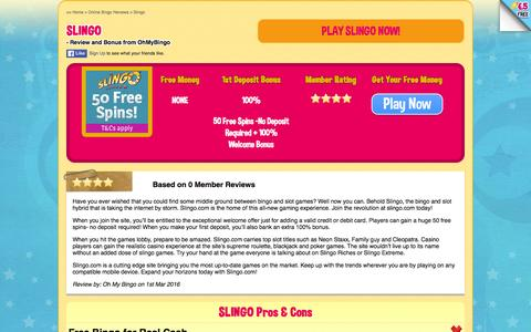 Screenshot of ohmybingo.com - Slingo | 50 Free Spins - No Deposit Required | Join Now - captured March 19, 2016