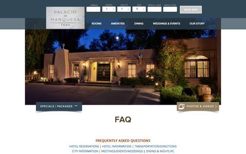 Screenshot of FAQ Page marquesataos.com - Taos Inn New Mexico, Taos Boutique Hotels - Palacio de Marquesa - captured June 19, 2016