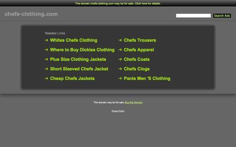 Screenshot of Home Page chefs-clothing.com - Chefs-Clothing.com - captured Sept. 29, 2014