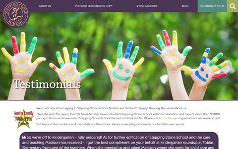 Screenshot of Testimonials Page steppingstoneschool.com - Testimonials | Austin's Premier Early Childhood Education - Stepping Stone School - captured Nov. 6, 2017