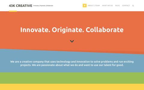 Screenshot of Home Page 43kcreative.com - 43K Creative | Innovate, Originate, Collaborate. - captured Oct. 9, 2014