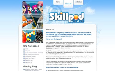 Screenshot of About Page skillpodmedia.com - About Us «  SkillPod Media – Online, Mobile Casual & Social Gaming Solutions, White Label Games Platforms - captured Nov. 5, 2014