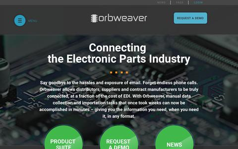 Screenshot of Home Page orbweaver.com - Orbweaver Platform | Secure, real-time purchasing data between contract manufacturers, distributors, and suppliers in the electronics industry - captured Feb. 14, 2016
