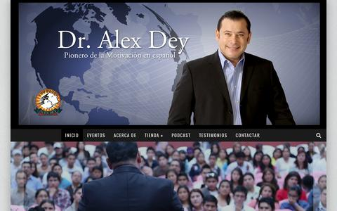 Screenshot of Home Page alexdey.com.mx - Alex Dey - Pionero de la Superacion Personal en México,Conferencista Internacional Ventas,Liderazgo y Negociacion - captured Jan. 16, 2016