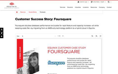 Screenshot of Case Studies Page equinix.com - Foursquare Customer Success Story | Equinix - captured Dec. 29, 2017