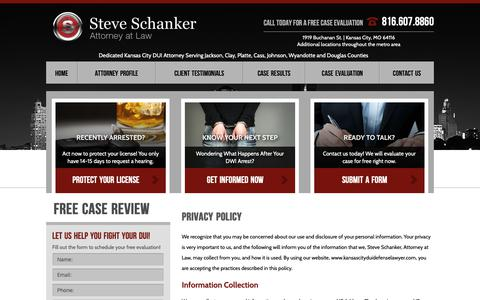 Screenshot of Privacy Page kansascityduidefenselawyer.com - Kansas City DWI Lawyer | Privacy Policy | Steve Schanker, Attorney at Law - captured Oct. 2, 2018