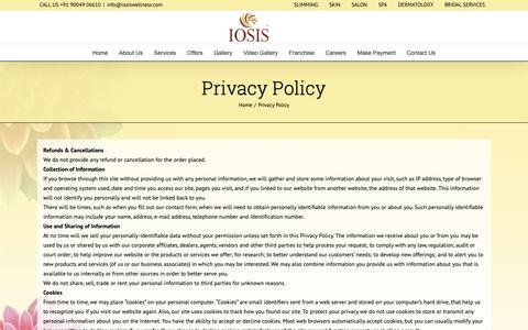 Screenshot of Privacy Page iosiswellness.com - Privacy Policy - IOSIS Wellness - Spa in Mumbai | Beauty Salon Mumbai | Beauty Parlour | Hair Salon | Manicure & Pedicure | Massage Therapy Mumbai | Facials | Iosis Medi Spa | Guwahati | Lucknow - captured Dec. 19, 2018