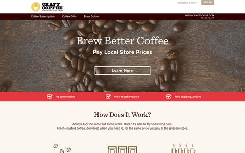 Screenshot of Home Page craftcoffee.com - Coffee Subscription, Delivered Fresh, Satisfaction Guarantee | Craft Coffee - captured Dec. 11, 2015