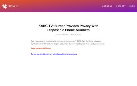 Screenshot of Blog burnerapp.com - KABC-TV: Burner Provides Privacy With Disposable Phone Numbers — Burner: Free Phone Number, Temporary Disposable Numbers - captured May 21, 2018